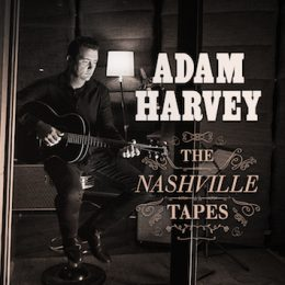 Adam Harvey – The Nashville Tapes