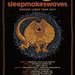 COG – sleepmakeswaves – Distant Lands Tour 2019